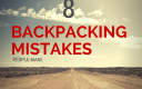 world of camping backpacking mistakes
