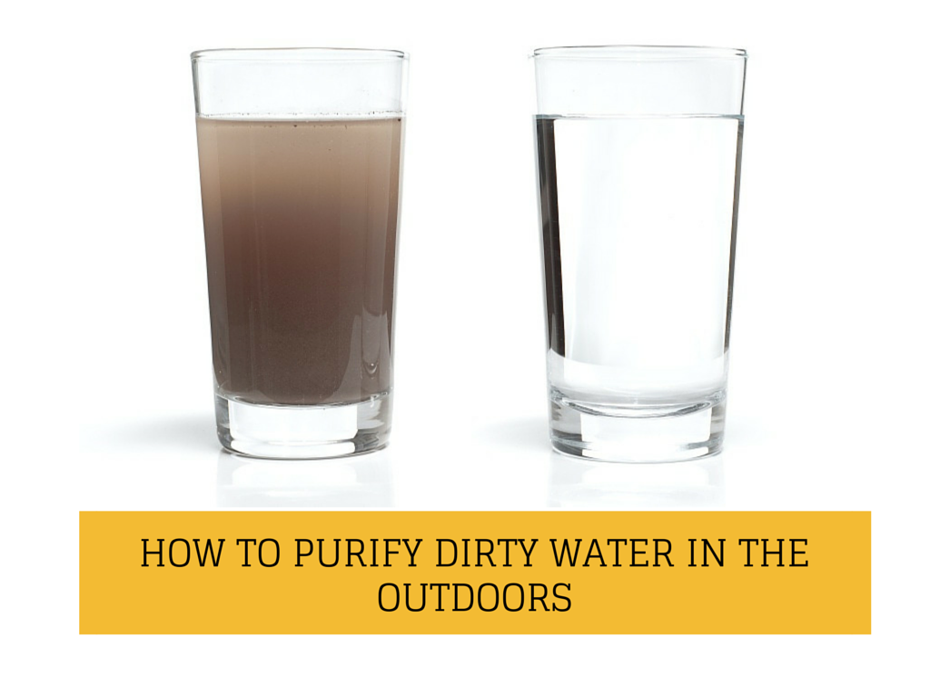 How To Purify Water In The Outdoors